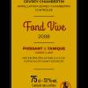 Gevrey-Chambertin Fond Vive 2008